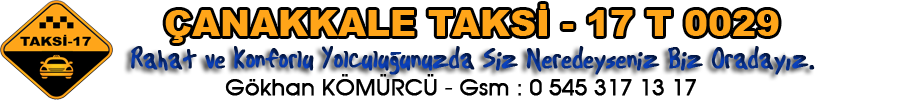 Çanakkale Taksi - Gsm : 0 545 317 1317